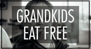 grandkids-eat-free