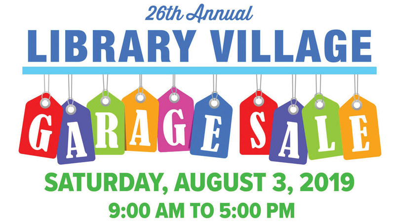 26th Annual Library Village Garage Sale